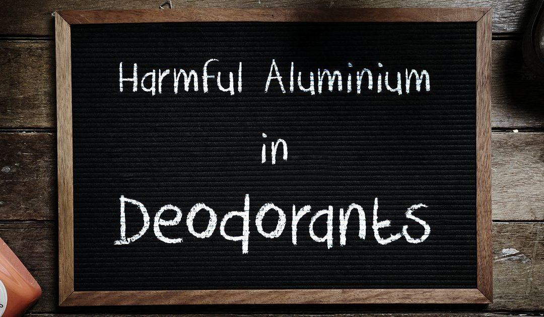 Škodlivosť hliníka vkozmetike + Môj TIP na účinný dezodorant bez hliníka